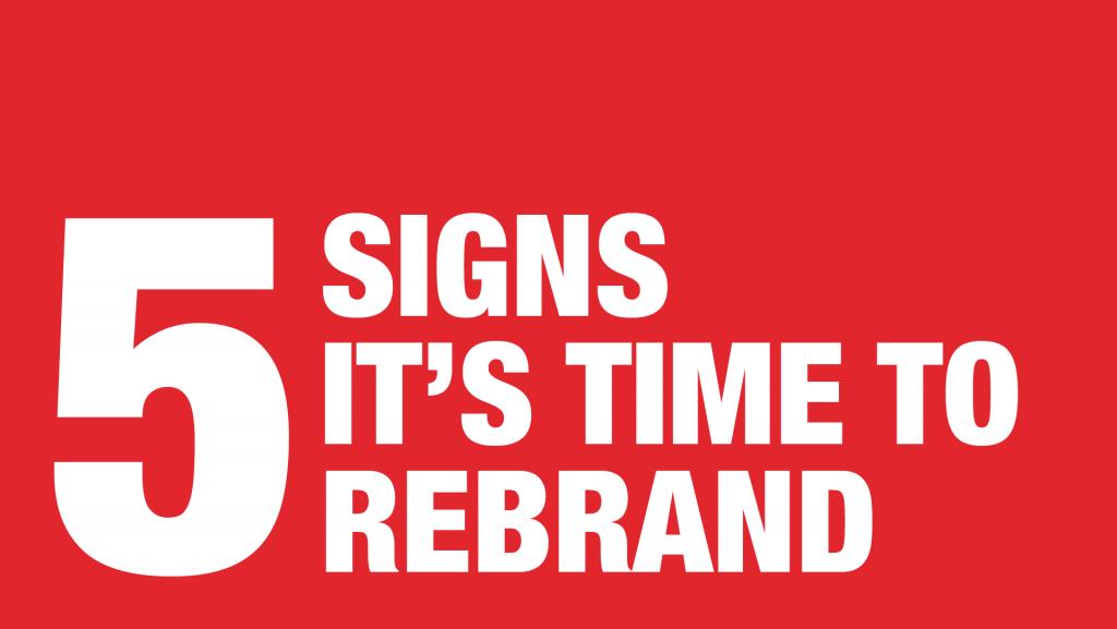Manraj Ubhi - 5 signs it's time to rebrand