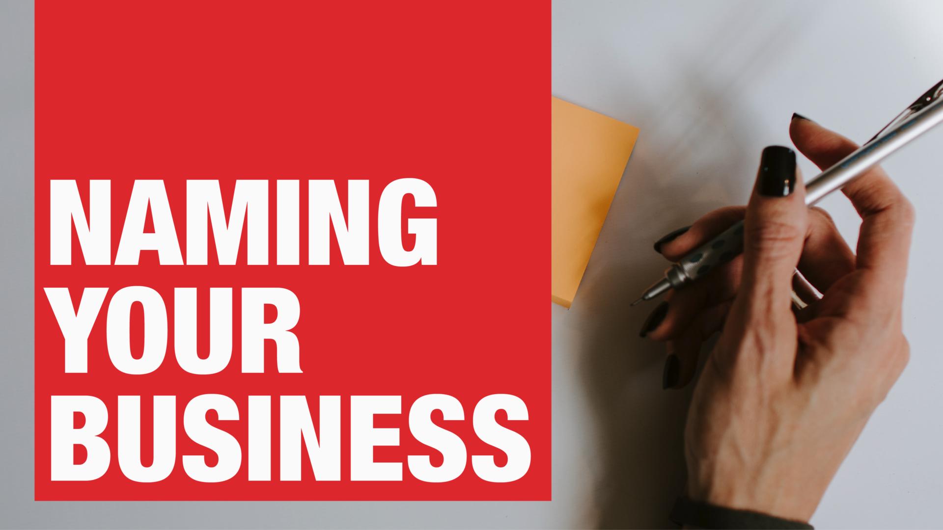 Naming Your Business - Manraj Ubhi