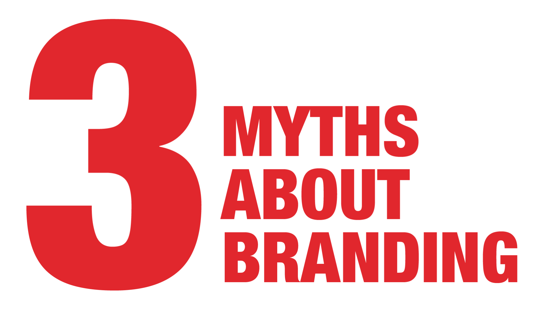 3 Myths about branding - Manraj Ubhi