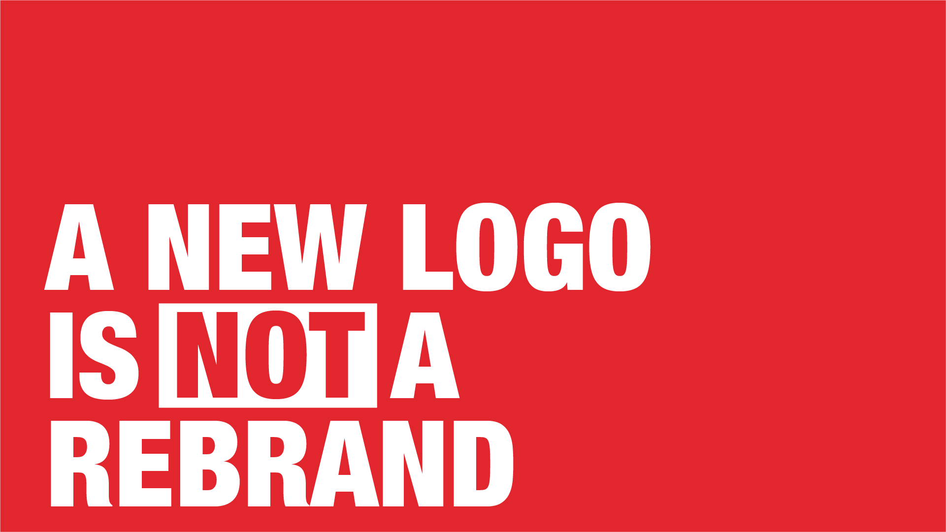 A new logo is not a rebrand - Manraj Ubhi